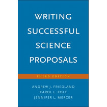 Writing Successful Science Proposals by Andrew J. Friedland, 9780300226706