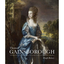 Thomas Gainsborough: The Portraits, Fancy Pictures and Copies after Old Masters by Hugh Belsey, 9780300232097