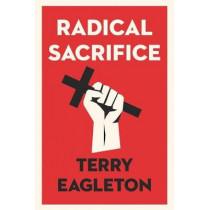 Radical Sacrifice by Terry Eagleton, 9780300233353
