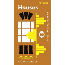Houses: An Architectural Guide by Charles O'Brien, 9780300233421