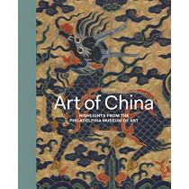 Art of China: Highlights from the Philadelphia Museum of Art by Hiromi Kinoshita, 9780300237108