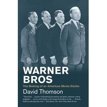 Warner Bros: The Making of an American Movie Studio by David Thomson, 9780300244557