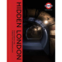 Hidden London: Discovering the Forgotten Underground by David Bownes, 9780300245790