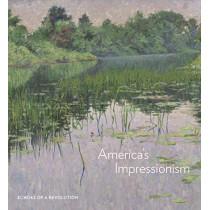 America's Impressionism: Echoes of a Revolution by Amanda C. Burdan, 9780300247701