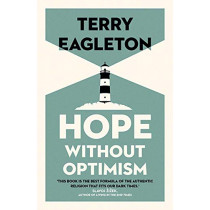 Hope Without Optimism by Terry Eagleton, 9780300248678