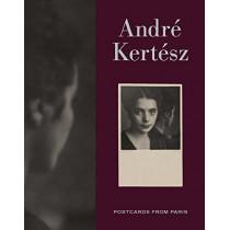 Andre Kertesz: Postcards from Paris by Elizabeth Siegel, 9780300260038