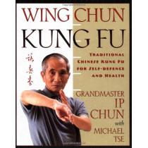 Wing Chun Kung Fu by Ip Chun, 9780312187767