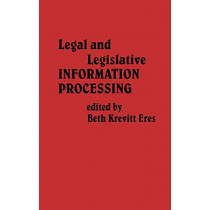 Legal and Legislative Information Processing by Charles H. Davis, 9780313213434