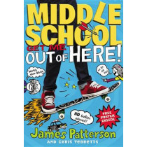 Get Me Out of Here! by James Patterson, 9780316206693