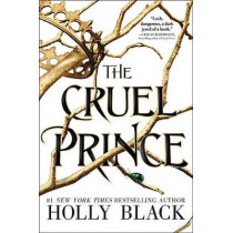 The Cruel Prince by Holly Black, 9780316310277