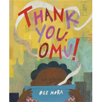 Thank You, Omu! by Oge Mora, 9780316431248