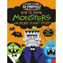 Ed Emberley's How to Draw Monsters and More Scary Stuff by Ed Emberley, 9780316443449