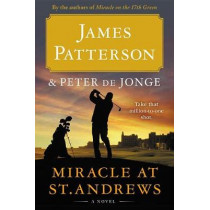 Miracle at St. Andrews by James Patterson, 9780316454100