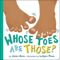 Whose Toes are Those? (New Edition) by Jabari Asim, 9780316454322