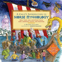 A Child's Introduction to Norse Mythology: Odin, Thor, Loki, and Other Viking Gods, Goddesses, Giants, and Monsters by Heather Alexander, 9780316482158