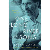 One Long River of Song: Notes on Wonder by Brian Doyle, 9780316492898