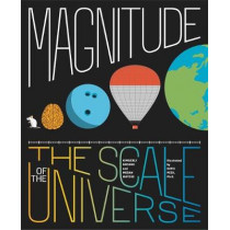 Magnitude: The Scale of the Universe by Megan Watzke, 9780316502917