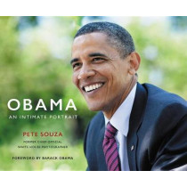 Obama: An Intimate Portrait by Pete Souza, 9780316512589