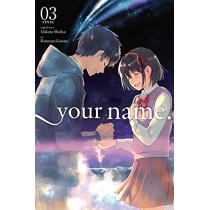 your name., Vol. 3 by Makoto Shinkai, 9780316521178