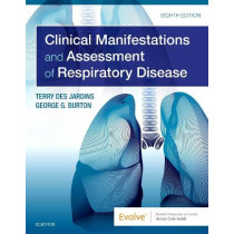 Clinical Manifestations and Assessment of Respiratory Disease by Terry Des Jardins, 9780323553698