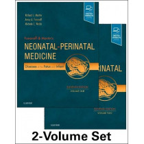 Fanaroff and Martin's Neonatal-Perinatal Medicine, 2-Volume Set: Diseases of the Fetus and Infant by Richard J. Martin, 9780323567114