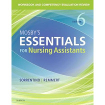 Workbook and Competency Evaluation Review for Mosby's Essentials for Nursing Assistants by Leighann Remmert, 9780323569682