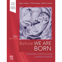 Before We Are Born: Essentials of Embryology and Birth Defects by Keith L. Moore, 9780323608497