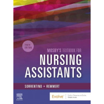 Mosby's Textbook for Nursing Assistants - Hard Cover Version by Sheila A. Sorrentino, 9780323655613