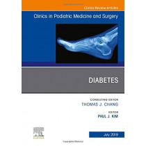 Diabetes, An Issue of Clinics in Podiatric Medicine and Surgery by Kim, 9780323682060