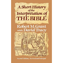 A Short History of the Interpretation of the Bible by Robert M. Grant, 9780334015208