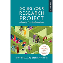 Doing Your Research Project Doing Your Research Project: A Guide for First-time Researchers by Judith Bell, 9780335243389