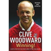 Winning!: The path to Rugby World Cup glory by Clive Woodward, 9780340836309