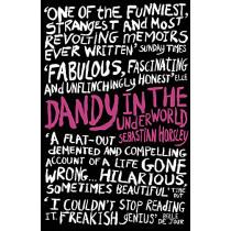Dandy in the Underworld by Sebastian Horsley, 9780340934081
