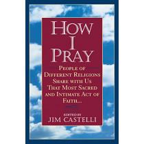 How I Pray by Jim Castelli, 9780345383310