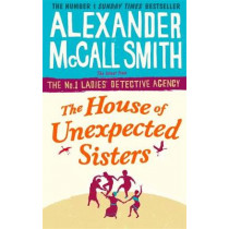 The House of Unexpected Sisters by Alexander McCall Smith, 9780349142043