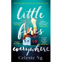 Little Fires Everywhere: The New York Times Top Ten Bestseller by Celeste Ng, 9780349142920