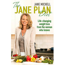 The Jane Plan Diet: Life-changing weight loss, from the woman who knows by Jane Michell, 9780349403533