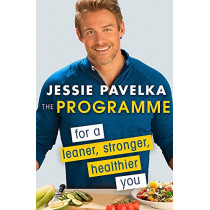 The Programme: For a Leaner, Stronger, Healthier You by Jessie Pavelka, 9780349410951