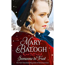 Someone to Trust by Mary Balogh, 9780349419220