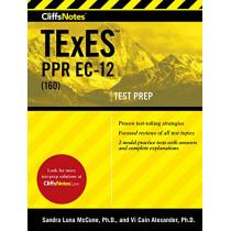Cliffsnotes TExES Ppr Ec-12 (160) by Sandra Luna McCune, 9780358073864