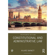 Constitutional and Administrative Law by Hilaire Barnett, 9780367138578