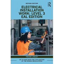 Electrical Installation Work: Level 3: EAL Edition by Trevor Linsley, 9780367195632