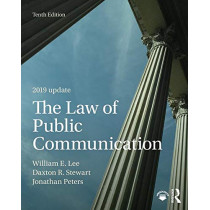 The Law of Public Communication 2019 Update by William E. Lee, 9780367353094