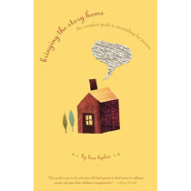 Bringing the Story Home: The Complete Guide to Storytelling for Parents by Lisa Lipkin, 9780393322606