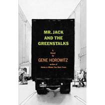 Mr Jack and the Greenstalks: A Novel by Gene Horowitz, 9780393333800