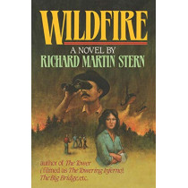 Wildfire by Richard Martin Stern, 9780393336146
