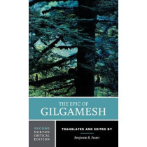 The Epic of Gilgamesh by Benjamin R. Foster, 9780393643985