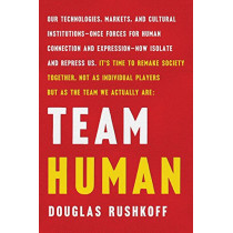 Team Human by Douglas Rushkoff, 9780393651690