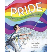 Pride: The Story of Harvey Milk and the Rainbow Flag, 9780399555312