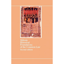 Historical Foundations of the Common Law by S. F. C. Milsom, 9780406625038